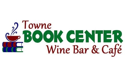 Towne Book Center Wine Bar & Café: Pursuing A Dream To Fill An Area Need